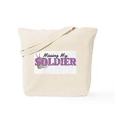 Missing My Soldier Tote Bag