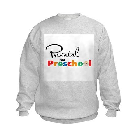 Prenatal To Preschool Kids Sweatshirt