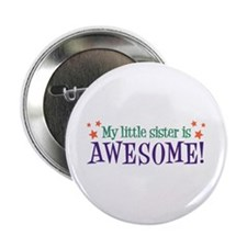 My Little Sister is Awesome Button