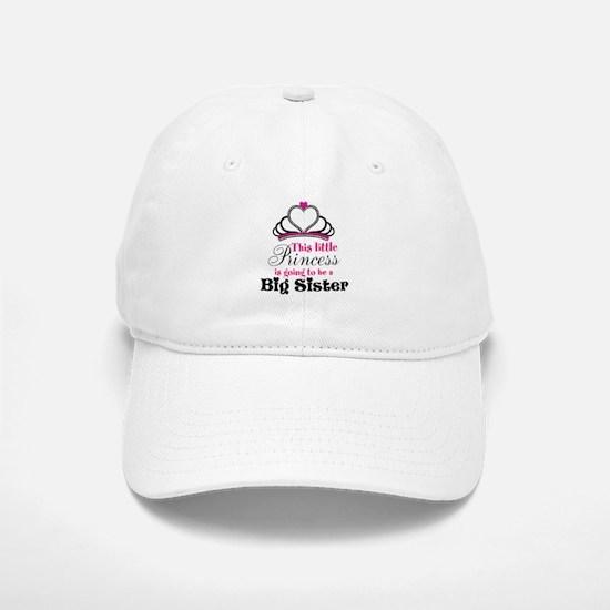 Big Sister to be Princess Baseball Cap