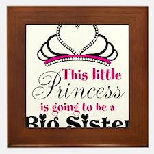 Big Sister to be Princess Framed Tile