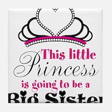 Big Sister to be Princess Tile Coaster