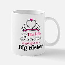 Big Sister to be Princess Mugs