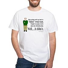 Prostate Exam T-Shirt