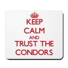 Keep calm and Trust the Condors Mousepad