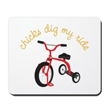 chicks dig my ride Mousepad