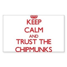 Keep calm and Trust the Chipmunks Decal