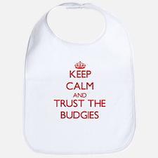 Keep calm and Trust the Budgies Bib