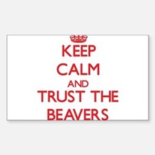 Keep calm and Trust the Beavers Decal