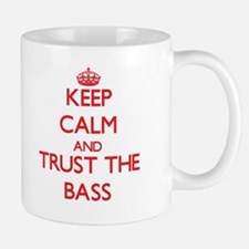 Keep calm and Trust the Bass Mugs