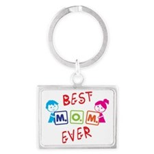 Best Mom Ever Landscape Keychain