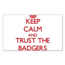 Keep calm and Trust the Badgers Decal