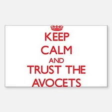 Keep calm and Trust the Avocets Decal