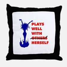 PLAYS WITH HERSELF Throw Pillow