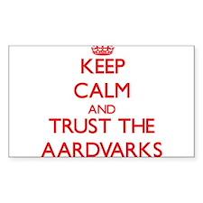 Keep calm and Trust the Aardvarks Decal