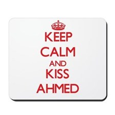 Keep Calm and Kiss Ahmed Mousepad