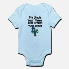 My Uncle Can Arrest Your Uncle (Custom) Body Suit