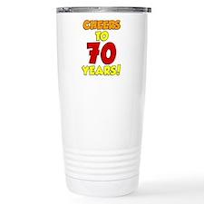 Cheers To 70 Years Drinkware Travel Mug