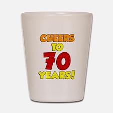 Cheers To 70 Years Drinkware Shot Glass