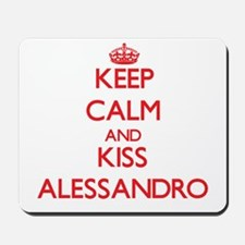 Keep Calm and Kiss Alessandro Mousepad