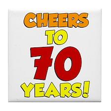 Cheers To 70 Years Drinkware Tile Coaster
