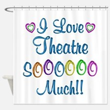Theatre Love So Much Shower Curtain