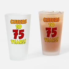 Cheers To 75 Years Drinkware Drinking Glass