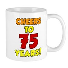 Cheers To 75 Years Drinkware Mugs
