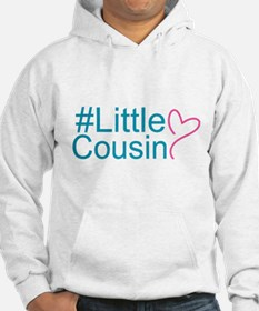 Hashtag Little Cousin Hoodie