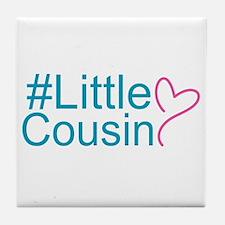 Hashtag Little Cousin Tile Coaster