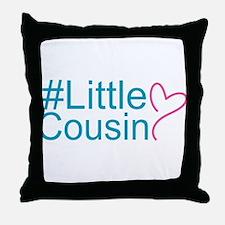 Hashtag Little Cousin Throw Pillow