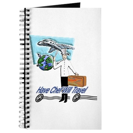 Have Chef Will Travel Journal