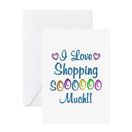 Shopping Love So Much Greeting Card