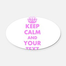 Pink keep calm and carry on Oval Car Magnet