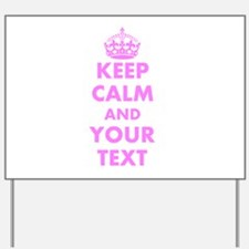 Pink keep calm and carry on Yard Sign