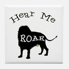 Hear Me Roar Tile Coaster