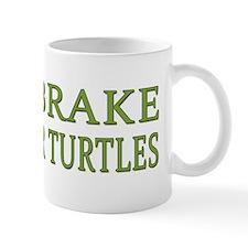 I Brake for Turtles Small Mug