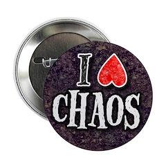 I LOVE CHAOS button