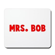 MRS BOB Mousepad