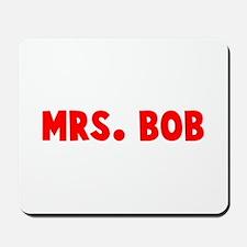 MRS BOB Mousepad
