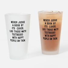 Never Judge Drinking Glass