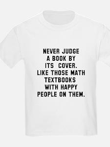 Never Judge T-Shirt
