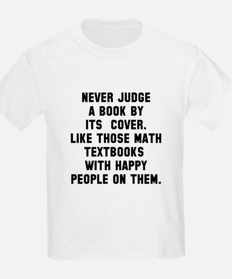 Never Judge T-Shirt