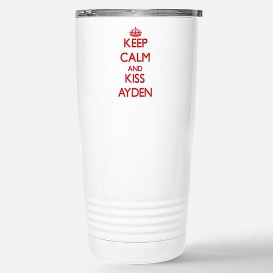 Keep Calm and Kiss Ayden Travel Mug