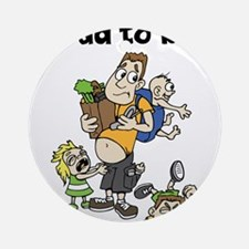 Funny dad to be Ornament (Round)