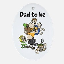 Funny dad to be Ornament (Oval)