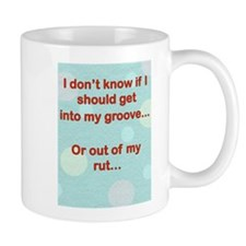 Get Into My Groove Mugs