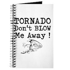Tornado Dont Blow Me Away Journal