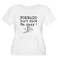 Tornado Dont Blow Me Away Plus Size T-Shirt