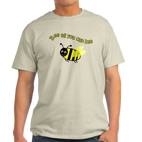 Bee All That You Can Bee Light T-Shirt